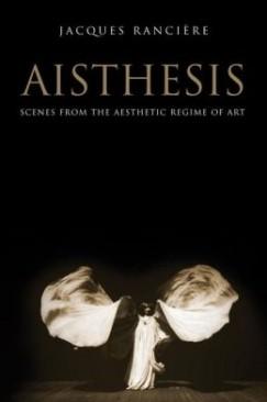 "Everyday Gods: On Jacques Rancière's ""Aisthesis"""