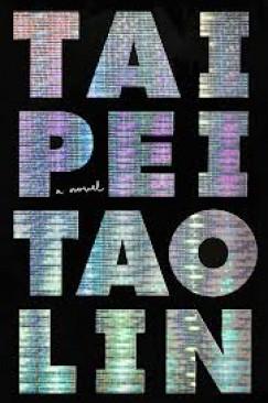 """[VIDEO] Tao Lin, """"Taipei"""""""