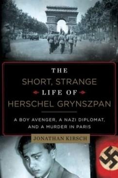 """[VIDEO] Jonathan Kirsch, """"The Short, Strange Life of Herschel Grynszpan"""""""