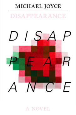 """Chutes and Ladders: Michael Joyce's """"Disappearance"""""""