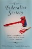 Taking Over the Judiciary: The Impact of the Federalist Society