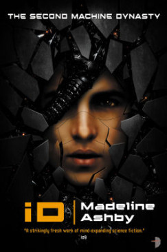 """Flawed World-Building: Madeline Ashby's """"iD"""""""