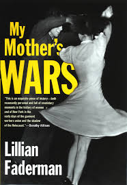 "[VIDEO] Lillian Faderman, ""My Mother's Wars"""