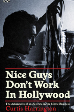 "Negotiating the Dangerous Compromise: Curtis Harrington's ""Nice Guys Don't Work in Hollywood"""