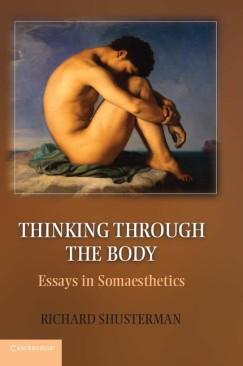 Body Conscious: On Somaesthetics