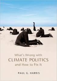 Enough Hot Air: Paul G. Harris's Case For A New Climate Politics