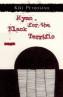 Hymn for the Black Terrific