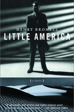 In Another Kind of Battle: Rereading Henry Bromell