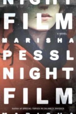 "The Novelist Goes to the Movies: Marisha Pessl's ""Night Film"""