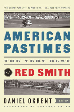 You Had to Like It: Rereading Red Smith