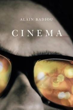 "Philosophy's Film: On Alain Badiou's ""Cinema"""