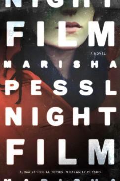 """""""Night Film"""" by Marisha Pessl: Two Reviews"""