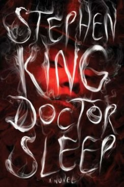"The Doom of Repetition: Stephen King's ""Doctor Sleep"""