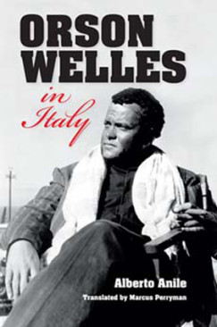 A Conspicuous Gap: On Orson Welles in Italy