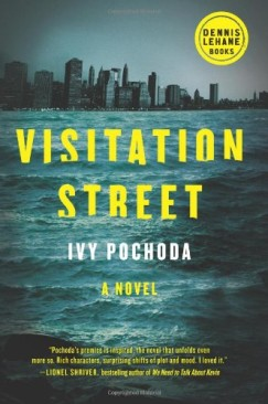 Class and Racial Tensions in Ivy Pochoda's Visitation Street