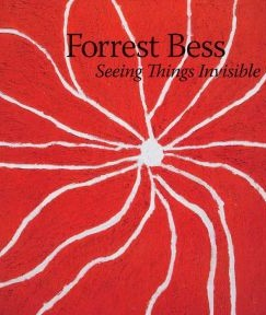 """Bleeding Horizons: """"Forrest Bess: Seeing Things Invisible"""""""