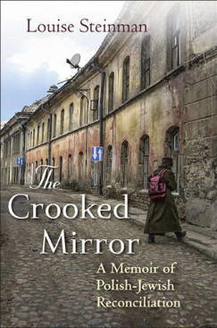 "A Way Forward: Louise Steinman's ""The Crooked Mirror"""