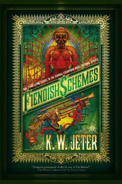 "Nobler Fun than Mere Mental Cosplay: On K.W. Jeter's ""Fiendish Schemes"""