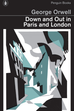 Such, Such Were the Miseries: Down and Out in Paris and London and Istanbul