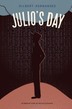 """How About Love: Gilbert Hernandez's """"Julio's Day"""""""