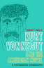 Kurt Vonnegut and the American Novel