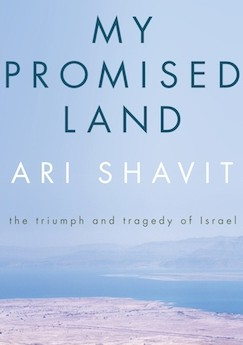 Tragedy or Political Correctness? Ari Shavit and the Confusion of the Zionist Liberal Left