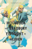 Hitchcock and Bradbury Fistfight in Heaven