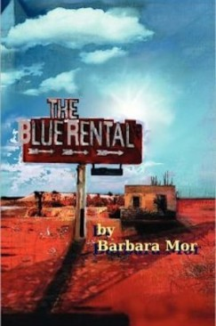 "Barbara Mor's ""The Blue Rental:"" Rooms Outside Hollywood, Hell, USA"