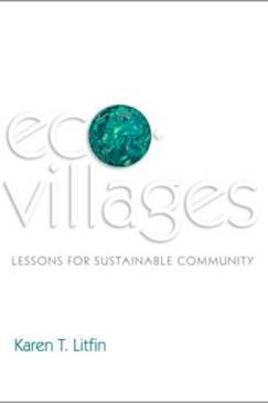 It Takes an Ecovillage