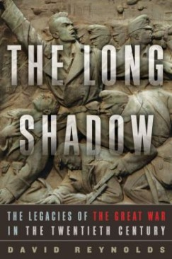 The Long Shadow: The Legacies of the Great War in the 20th Century — An Excerpt