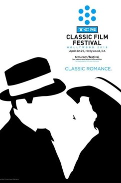 A Purer Cinematic Experience: TCM Festival 2014