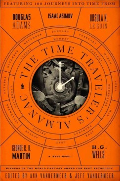 A Whole Lot of Time Travel and Some Very Good Fiction
