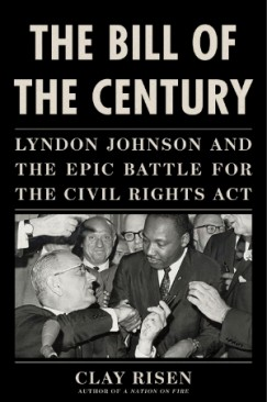 """The Past is Another Country:"" The Epic Battle for the Civil Rights Act"