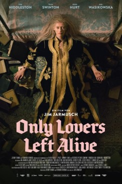 "Infinite Thirst: Jim Jarmusch's ""Only Lovers Left Alive"""