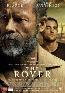 "Backroads Noir in the Australian Outback: David Michôd's ""The Rover"""