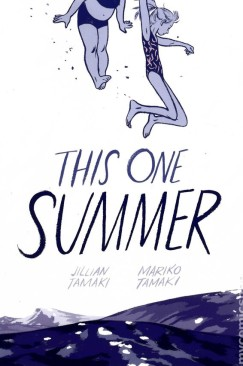 A Mixed Bag of Summer from Jillian and Mariko Tamaki