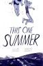 A Mixed Bag of Summer from Jillian and Mariko Tamaki