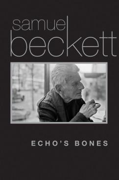 "I Go On: Michael North on Samuel Beckett's ""Echo's Bones"""