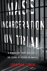 Toyed with and Discarded: The Inmate as Human in an Age of Mass Incarceration