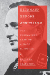 The Liar: The Four Personas of Adolf Eichmann