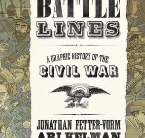 A Helluva Lot Easier When They're Dead: Picturing the Civil War in Comic, Collage, and Corpse