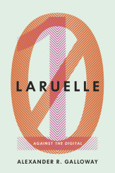 Galloway's Non-Digital Introduction to Laruelle