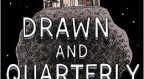 An Aesthetic of Expansiveness: Drawn & Quarterly at 25 Years