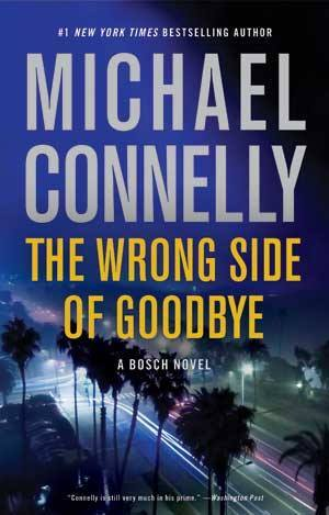 "Detective Glock in Echo Park: L.A. Crime Fiction and Michael Connelly's ""The Wrong Side of Goodbye"""