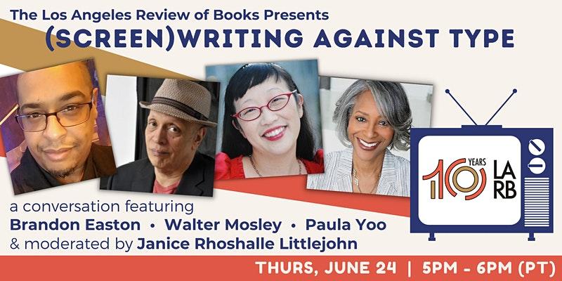 lareviewofbooks.org: (Screen)Writing Against Type: Brandon Easton, Walter Mosley, Paula Yoo, and Janice Rhoshalle Littlejohn
